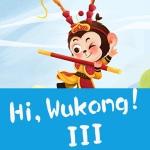 Hi,Wukong!III