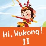 Hi,Wukong!II